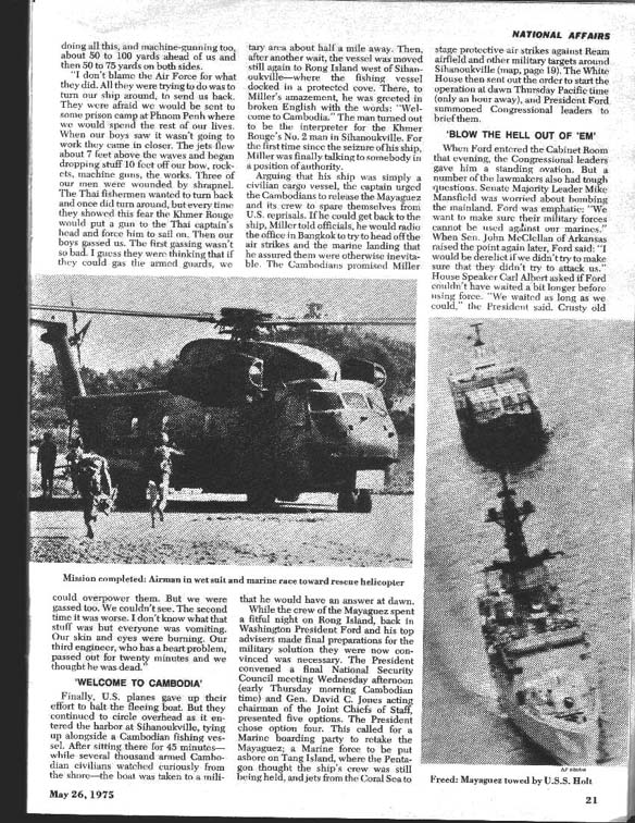 the mayaguez incident 1975 On april 12th,1975, the 2nd battalion, 4th marines (2/4) which was aboard uss   now, lastly, the mayaguez incident took place between the.